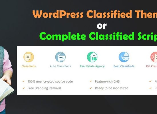 Classified Script or WordPress Classified Themes? Choose Yourself!